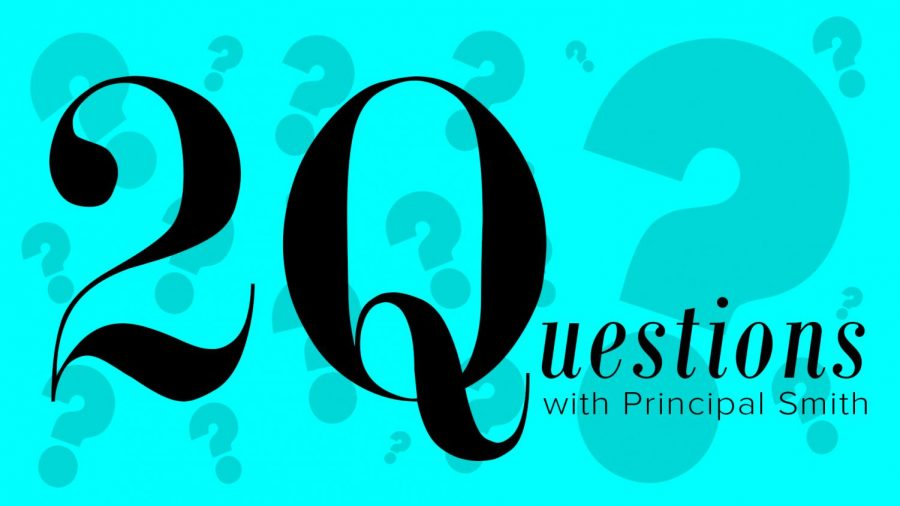20 Questions with Principal Smith