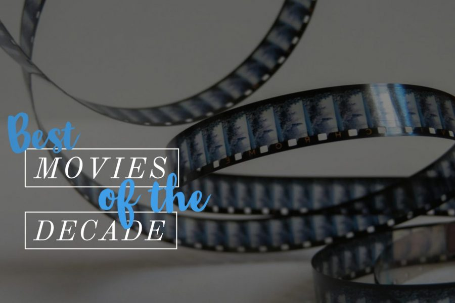 Top ten: best movies of the decade