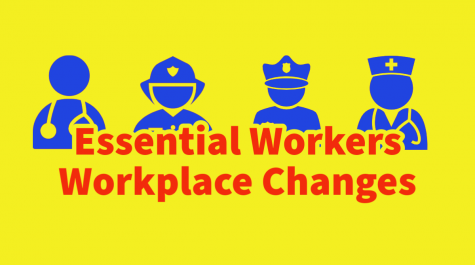 Essential Workers Workplace Changes