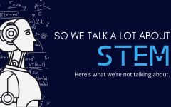 So We Talk a Lot about STEM, Here's What We're Not Talking About.