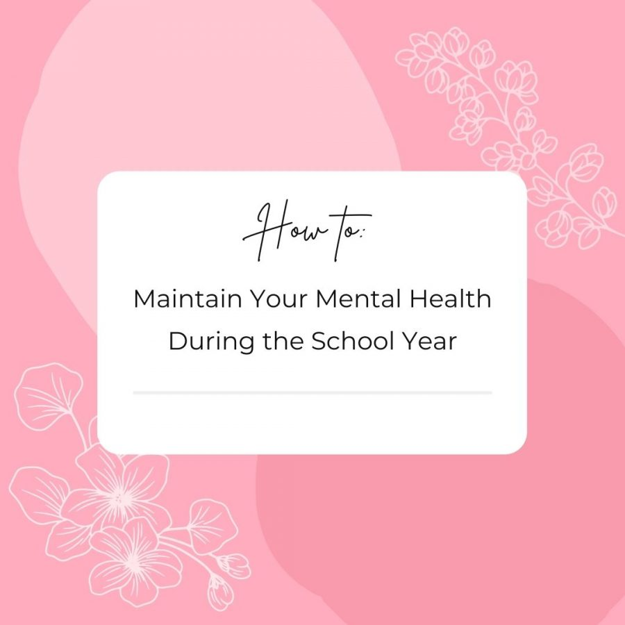 How to maintain your mental health during the school year