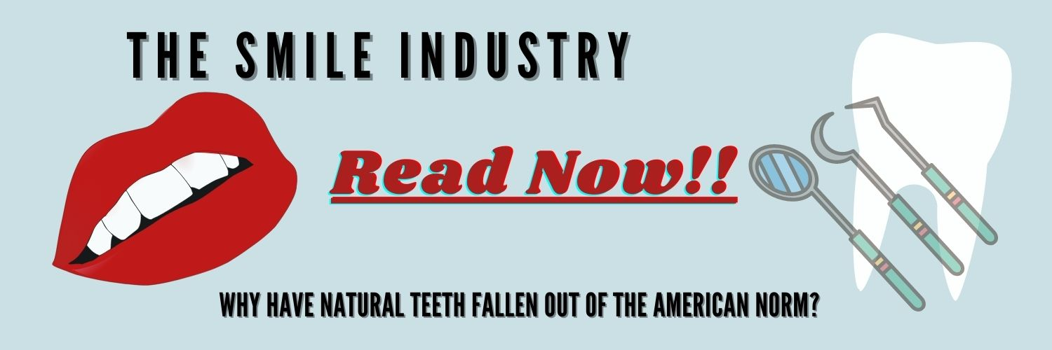 The Smile Industry